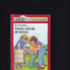 Libros de segunda mano: EL BARCO DE VAPOR - VIENTO SALVAJE DE VERANO - SM EDITORIAL 1987 / A PARTIR DE 12 AÑOS. Lote 179529446