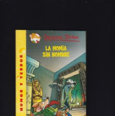 Libros de segunda mano: GERONIMO STILTON - LA MOMIA SIN NOMBRE - EDICIONES DESTINO Nº 41 / 2010. Lote 179529715