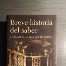 Libros de segunda mano: BREVE HISTORIA DEL SABER - CHARLES VAN DORAN - PLANETA . Lote 179536591