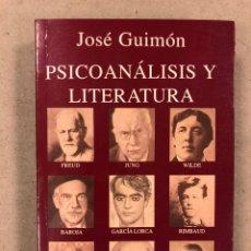 Livros em segunda mão: PSICOANÁLISIS Y LITERATURA. JOSÉ GUIMÓN. EDITORIAL KAIRÓS 1993 (1ªEDICIÓN). 328 PÁGINAS.. Lote 179545198
