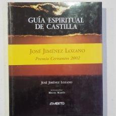 Libros de segunda mano: GUÍA ESPIRITUAL DE CASTILLA - JOSÉ JIMÉNEZ LOZANO - NUEVO - TDK130. Lote 179553396