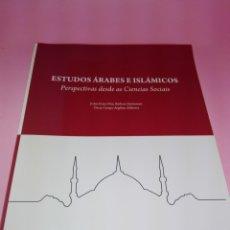 Libros de segunda mano: LIBRO-ESTUDOS ÁRABES E ISLÁMICOS-PERSPECTIVAS DESDE AS CIENCIAS SOCIAIS-JOÁM EVANS+. Lote 179557831