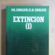 Libros de segunda mano: Nº 97 - BIBLIOTECA CIENTIFICA SALVAT - EXTINCION (I) - PR. EHRLICH/A.H. EHRLICH - 1987. Lote 179558197