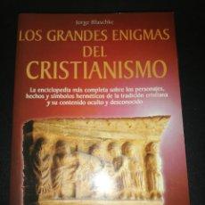 Libros de segunda mano: JORGE BLASCHKE, LOS GRANDES ENIGMAS DEL CRISTIANISMO. Lote 179558795
