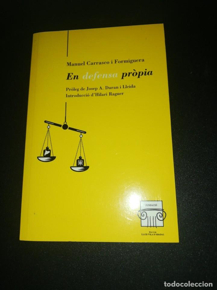 MANUEL CARRASCO I FORMIGUERA, EN DEFENSA PROPIA (Libros de Segunda Mano - Pensamiento - Otros)