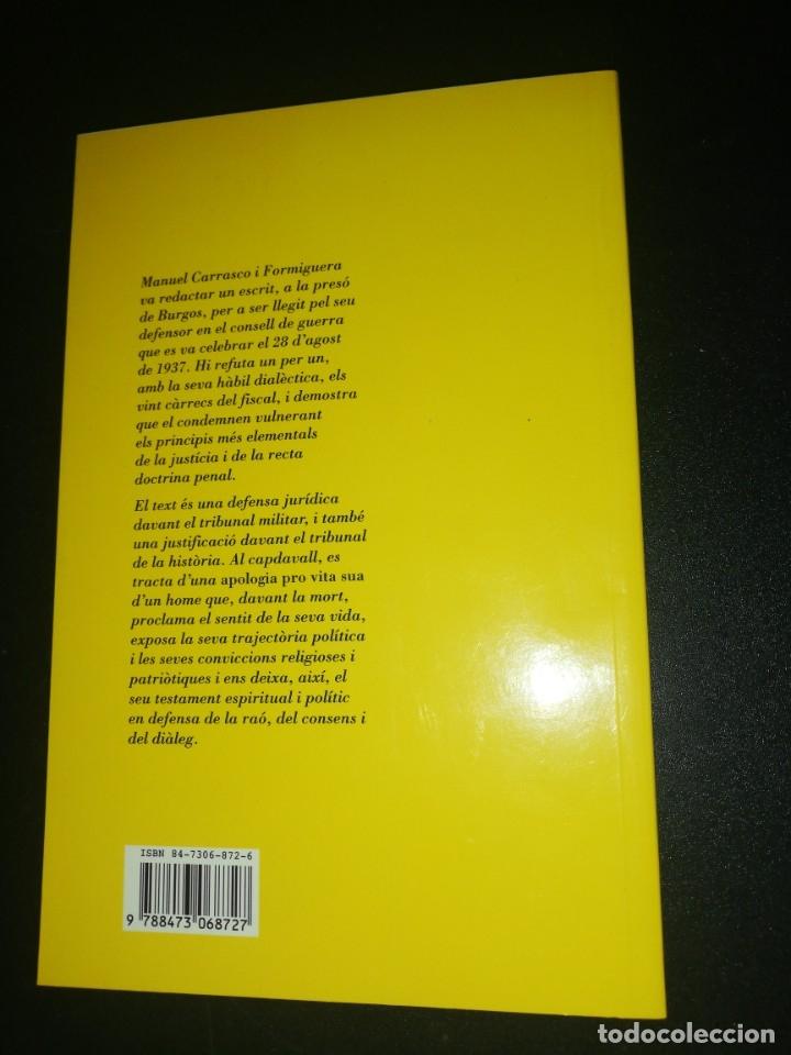 Libros de segunda mano: Manuel carrasco i formiguera, en defensa propia - Foto 2 - 179559080
