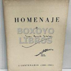 Libros de segunda mano: AAVV. HOMENAJE A JUAN RAMÓN JIMÉNEZ. I CENTENARIO (1881-1981). Lote 179560637