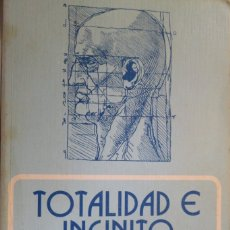 Libros de segunda mano: TOTALIDAD E INFINITO. ENSAYO SOBRE LA EXTERIORIDAD. EMMANUEL LEVINAS.. Lote 179565302