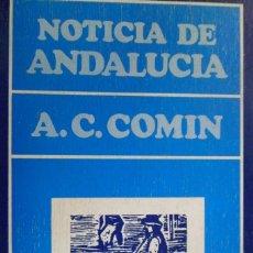 Libros de segunda mano: NOTICIA DE ANDALUCÍA. A. C. COMÍN.. Lote 179575982