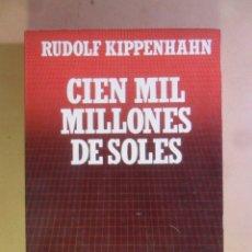 Libros de segunda mano: Nº 34 - BIBLIOTECA CIENTIFICA SALVAT - CIEN MIL MILLONES DE SOLES - RUDOLF KIPPENHAHN - 1986. Lote 179926141