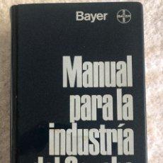 Libros de segunda mano: MANUAL PARA LA INDUSTRIA DEL CAUCHO - BAYER. Lote 179943330