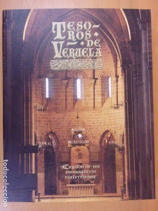 TESOROS DE VERUELA. LEGADO DE UN MONASTERIO CISTERCIENSE / 2006. DIPUTACIÓN DE ZARAGOZA (Libros de Segunda Mano - Bellas artes, ocio y coleccionismo - Otros)