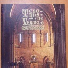 Libros de segunda mano: TESOROS DE VERUELA. LEGADO DE UN MONASTERIO CISTERCIENSE / 2006. DIPUTACIÓN DE ZARAGOZA. Lote 179946276