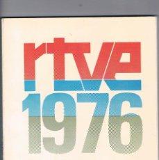 Libros de segunda mano: RTVE 1976 NUESTRO LIBRO DEL AÑO TELEVISION ESPAÑOLA RADIO NACIONAL DE ESPAÑA. Lote 179956767