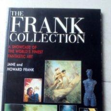 Libros de segunda mano: THE FRANK COLLECTION. ILUSTRACIONES DE FRAZETTA, BORIS VALLEJO, HR GIGER, JOHN BERKEY, DON MAITZ.... Lote 194504672