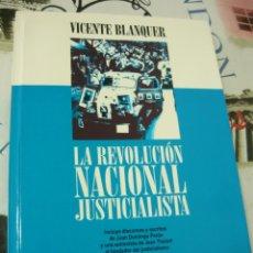 Libros de segunda mano: LA REVOLUCIÓN NACIONAL JUSTICIALISTA,. VICENTE BLANQUER (PERONISMO, PERÓN, JUSTICIALISMO, ARGENTINA). Lote 180010337