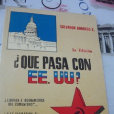 Libros de segunda mano: ¿QUÉ PASA CON EE.UU.? SALVADOR BORREGO. Lote 180011895