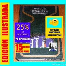 Libros de segunda mano: STONEHENGE - EL TEMPLO MISTERIOSO DE LA PREHISTORIA - FERNAND NIEL - EXCELENTE - 15 € FINAL. Lote 180007972