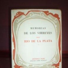 Libros de segunda mano: MEMORIAS DE LOS VIRREYES DEL RIO DE LA PLATA ... 1945. Lote 180022731
