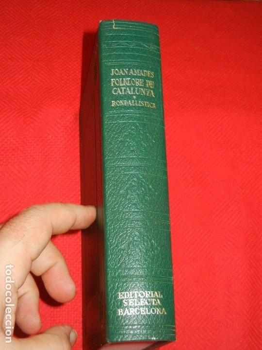 FOLKLORE DE CATALUNYA 1 RONDALLISTICA, DE JOAN AMADES - ED.SELECTA 1A.ED. 1974 (Libros de Segunda Mano - Ciencias, Manuales y Oficios - Otros)