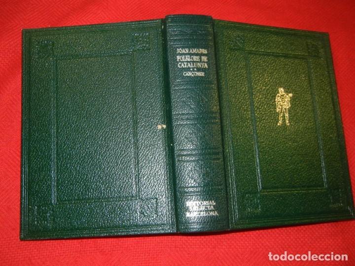 Libros de segunda mano: FOLKLORE DE CATALUNYA 2 CANÇONER, DE JOAN AMADES - ED.SELECTA 3A.ED. 1982 - Foto 2 - 180025833