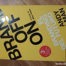 Libros de segunda mano: BRANDOFF: EL BRANDING DEL FUTURO ANDY STALMAN. Lote 180042878