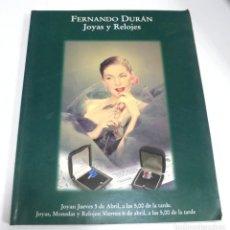 Libros de segunda mano: FERNANDO DURAN. SUBASTA DE JOYAS Y RELOJES. ABRIL 2001.. Lote 180075981