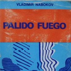 Libros de segunda mano: PÁLIDO FUEGO - VLADIMIR NABOKOV. Lote 180079323