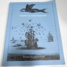 Libros de segunda mano: TRAVEL & EXPLORATION. PETER HARRINGTON. LONDRES. 2016. Lote 180080768