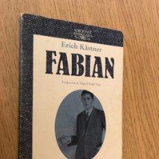 Libros de segunda mano: ERICH KÄSTNER: FABIAN - 1984. Lote 180084026