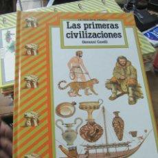 Libros de segunda mano: LAS PRIMERAS CIVILIZACIONES, GIOVANNI CASELLI. ART.548-334. Lote 180095441