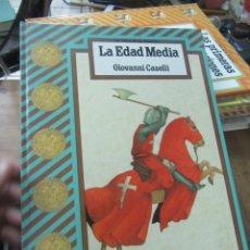 Libros de segunda mano: LA EDAD MEDIA, GIOVANNI CASELLI. ART.548-335. Lote 180095657