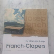 Libros de segunda mano: ELS DIARIS DE JOSEP. FRANCH CLAPERS.. Lote 180102937