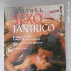 Libros de segunda mano: LECCIONES DE SEXO TÁNTRICO - GUILLERMO FERRARA - OCEANO AMBAR 2006.. Lote 180103865