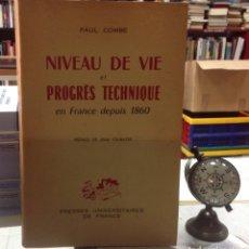 Libros de segunda mano: NIVEAU DE VIE ET PROGRES TECHNIQUE EN FRANCE DEPUIS 1860. Lote 180111325