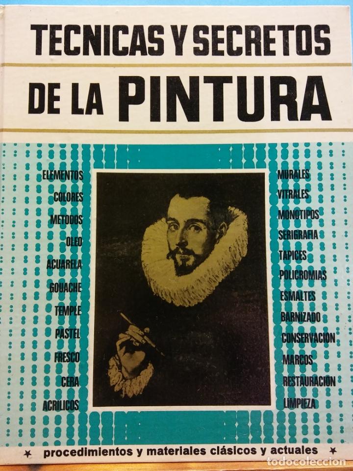 TÉCNICAS Y SECRETOS DE LA PINTURA. J. BONTCÉ. LAS EDICIONES DE ARTE. (Libros de Segunda Mano - Bellas artes, ocio y coleccionismo - Otros)