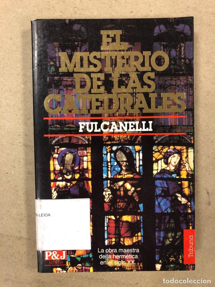 EL MISTERIO DE LAS CATEDRALES. FULCANELLI: PLAZA & JANÉS EDITORES 1993. 201 PÁGINAS. (Libros de Segunda Mano - Parapsicología y Esoterismo - Otros)