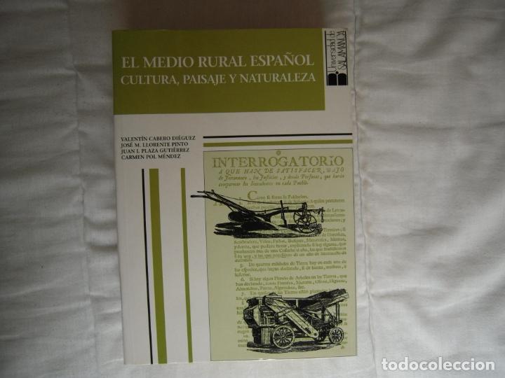 EL MEDIO RURAL ESPAÑOL, CULTURA, PAISAJE Y NATURALEZA (Libros de Segunda Mano - Ciencias, Manuales y Oficios - Otros)