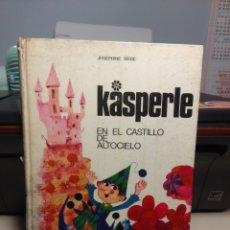 Libros de segunda mano: JOSEPHINE SIEBE : KASPERLE EN EL CASTILLO DE ALTOCIELO ( SEGUNDA EDICION, 1970). Lote 180124951