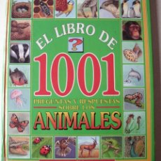 Libros de segunda mano: EL LIBRO DE 1001 PREGUNTAS Y RESPUESTAS SOBRE LOS ANIMALES SUSAETA EDICIONES. Lote 180127197