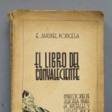 Libros de segunda mano: 1939.- EL LIBRO DEL CONVALECIENTE. JARDIEL PONCELA. Lote 180134155
