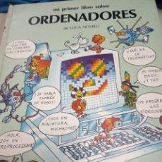 Libros de segunda mano: MI PRIMER ORDENADORES LUCA NOVELLI . Lote 180137583