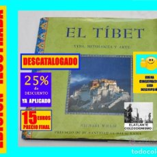 Libros de segunda mano: EL TÍBET. VIDA, MITOLOGÍA Y ARTE - MICHAEL WILLIS - JAGUAR - 2000 - MUY ILUSTRADO - PRECIOSO. Lote 180149091