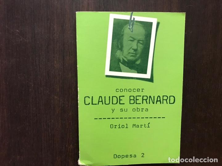 CONOCER CLAUDE BERNARD Y SU OBRA. ORIOL MARTÍ. (Libros de Segunda Mano (posteriores a 1936) - Literatura - Otros)