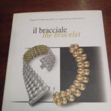 Libros de segunda mano: LIBRO CHIMENTO IL BRACCIALE THE BRACELET. Lote 180162742