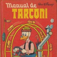 Libros de segunda mano: MANUAL DE TARCONI - MONTENA 1ª EDICON 1977 - WALT DISNEY LOS JOVENES CASTORES #. Lote 180166607