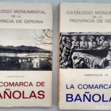 Libros de segunda mano: LA COMARCA DE BAÑOLAS. FASCICULOS I Y III.. Lote 180168862