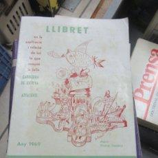 Libros de segunda mano: LLIBRET CARRETERA DE ESCRIVA I ATYACENTS (ANY 1969), NÉSTOR RAMÍREZ. L.14508-543. Lote 180171748