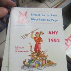 Libros de segunda mano: LLIBRET DE LA FALLA PLAÇA LOPE DE VEGA ANY 1982. L.14508-544. Lote 180171850