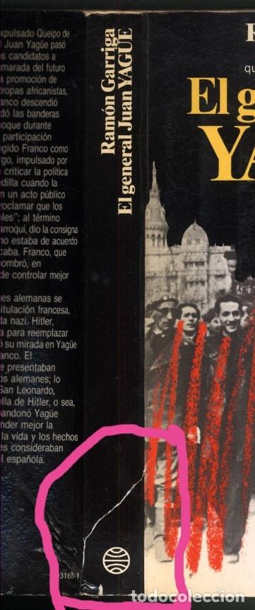 Libros de segunda mano: EL GENERAL JUAN YAGÜE .- RAMON GARRIGA - Foto 9 - 180174211